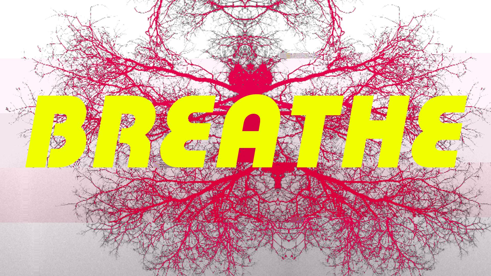 BREATHE_002