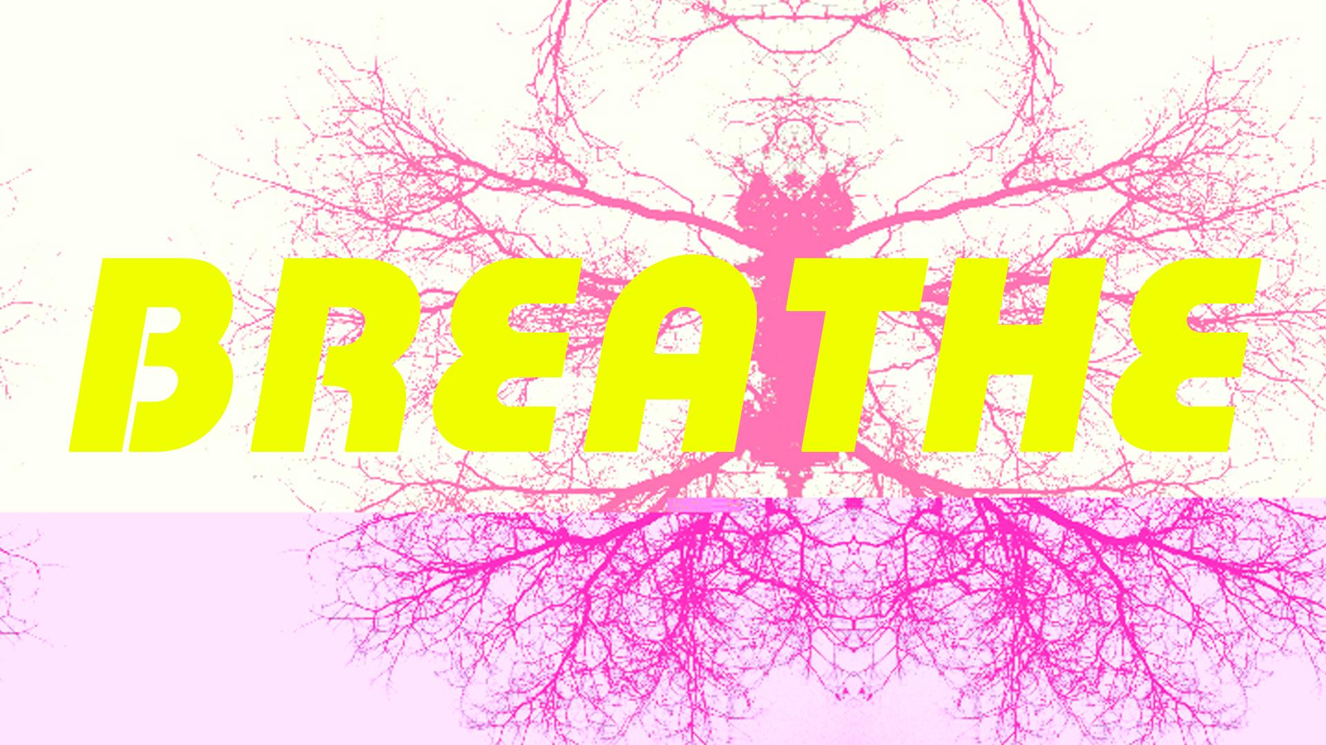 BREATHE_004